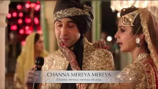 CHANNA MEREYA- Ae Dil Hai Mushkil | LYRICAL SONG