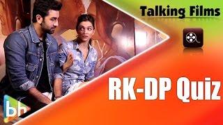Tamasha Stars Ranbir Kapoor   Deepika Padukone Fun Quiz   BH Special