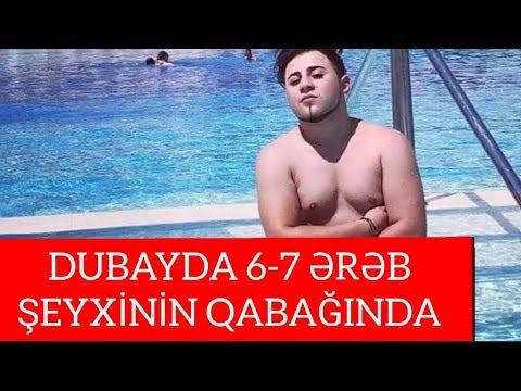 """""""Dubayda 6-7 Ərəb Şeyxinin qabağında ..."""" Bayram Nurlu"""