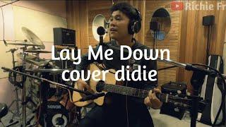 LAY ME DOWN - SAM SMITH /cover Didie AR