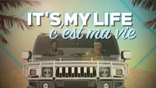 Chawki Ft. Dr. Alban - It's My Life (C'est Ma Vie)