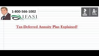 Tax Deferred Annuity Plan - Tax Deferred Annuity Plan Fully Explained