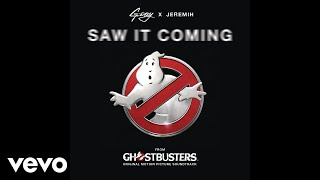 """Saw It Coming (Official Audio from the """"Ghostbusters"""" Original Motion Picture Soundtrack)"""