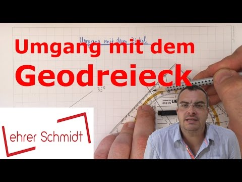 Geodreieck - Umgang mit dem Geodreieck | Geometrie | Mathematik