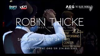 See Robin Thicke & special guests Tony! Toni! Tone!
