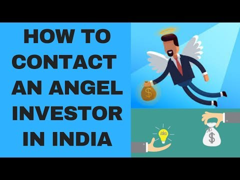 , title : 'How to Contact an Angel Investor In India|How to get Funding for a Startup|Angel Investor In India