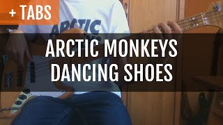 Arctic Monkeys - Dancing Shoes (Bass Cover with TABS!)