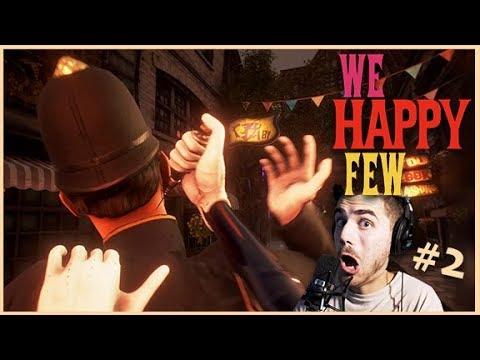 ► Tichý zabiják! - We Happy Few [FULL GAME] - Part. 2