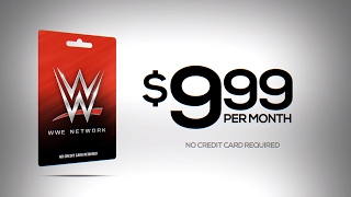 Get the WWE Network Prepaid Card available at Walmart, Best Buy, GameStop, 7-Eleven & Dollar General