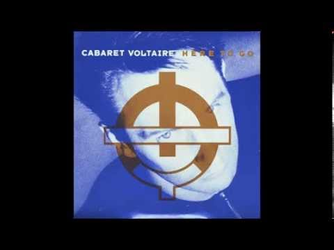 Cabaret Voltaire - Here To Go (Extended Mix) 1987