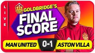 GOLDBRIDGE! MANCHESTER UNITED 0-1 ASTON VILLA Match Reaction