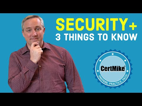 Security+ SY0-601 Exam: 3 Things You Need to Know