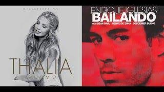 Thalía Vs. Enrique Iglesias - Tranquila [Bailando Remix] - Mashup