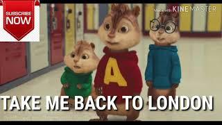 Ed sheeren -Take Me Back To London song ( chipmunk version)