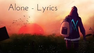 Alan Walker - Alone ( Lyrics / Lyric Video )