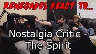 Renegades React to... Nostalgia Critic - The Spirit