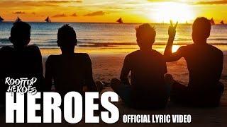 ROOFTOP HEROES RELEASE 'HEROES'