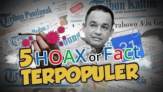 TOP 5 HOAX OR FACT: Merokok Dapat Cegah Virus Corona hingga Hoaks Anies Baswedan Meninggal Dunia