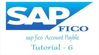 SAP FICO Account Payble tutorial for beginners