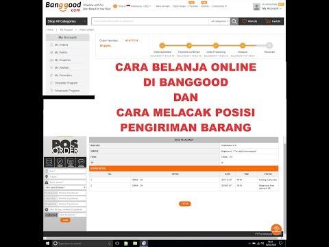 Cara belanja OL di Banggood dan cara melacak posisi kiriman barang dari cina dengan paypal