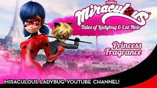 MIRACULOUS 🐞 PRINCESS FRAGRANCE 🐞 Full Episode | Tales of Ladybug & Cat Noir