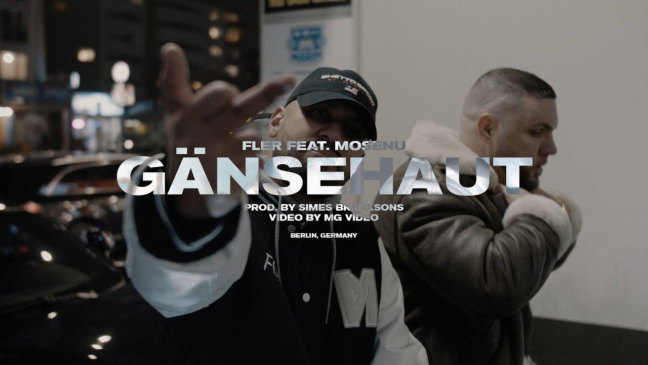 Fler feat. Mosenu – Gänsehaut