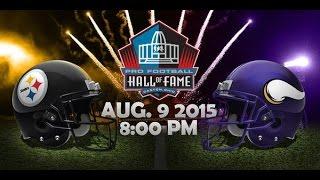 Top 5: NFL Hall of Fame Game 2015 - Steelers v Vikings
