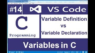 variable declaration and definition in c