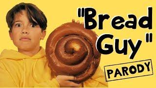 "Bread Guy - ""Bad Guy"" Billie Eilish Thanksgiving Parody"