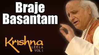 Braje Basantam - Pandit Jasraj