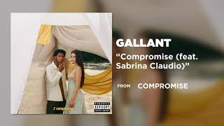 Gallant   Compromise (feat. Sabrina Claudio) [Official Audio]