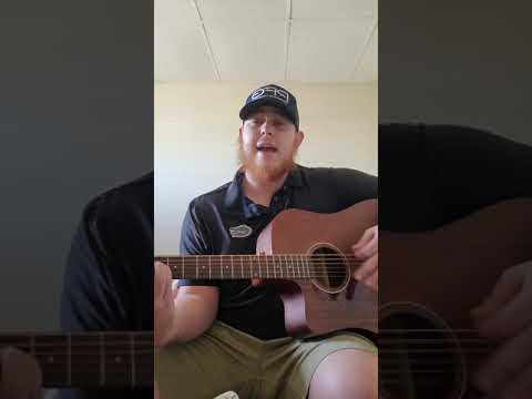 "Luke Combs ""Even Though I'm Leaving""(Cover)"