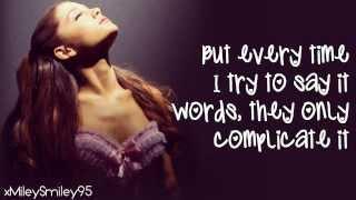 Ariana Grande - Baby I (with lyrics)