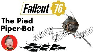 Fallout 76 Easter Eggs: The Pied Piper Eyebot