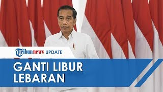 Jokowi Pertimbangkan Ganti Libur Nasional Lebaran agar Warga Tetap Bisa Mudik