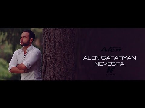 Alen Safaryan - Nevesta