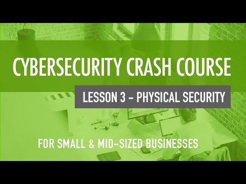 Physical Security - Cybersecurity Crash Course For Small & Mid ...
