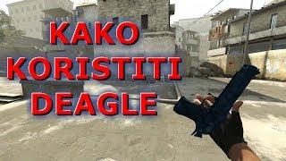 Kako koristiti Desert Eagle (Deagle) CS:GO