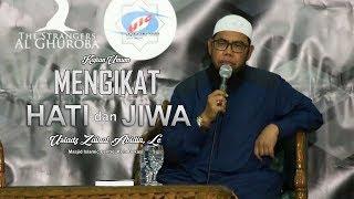 Kajian Islam: Mengikat Hati Dan Jiwa - Ustadz Zainal Abidin, Lc