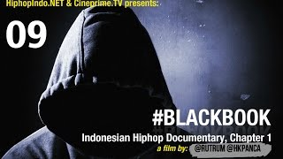 #BlackBook Indonesian Hiphop Documentary Eps.9 - Hiphop Indonesia