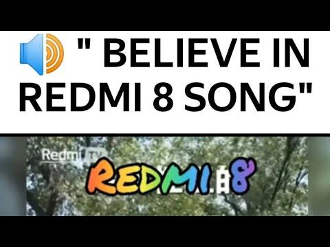 Believe in Redmi 8 song 相信redmi 8