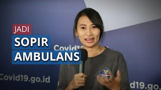 "Ika Dewi Maharani, Satu-satunya Relawan Perempuan yang Jadi Sopir Ambulans: ""Saya Harus Melayani"""