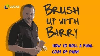 How to Roll a Final Coat of Paint - Tutorial