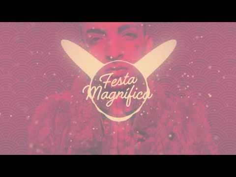 Música Festa Magnifica feat. Mr Catra (Letra)