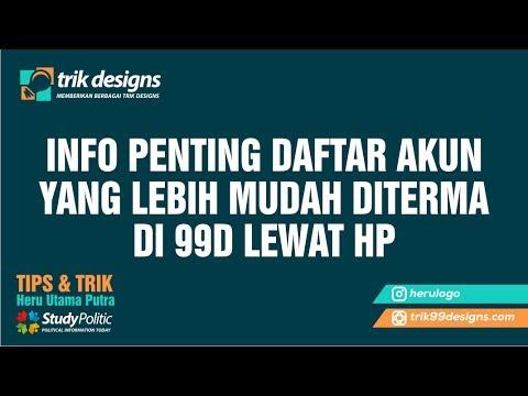 Video 99designs, INFO PENTING DAFTAR AKUN  YANG LEBIH MUDAH DITERMA DI 99D LEWAT HP