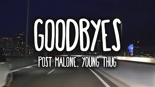 Post Malone - Goodbyes (Clean - Lyrics) ft. Young Thug