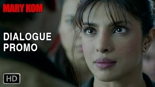Dialogue Promo 2 - Mary Kom