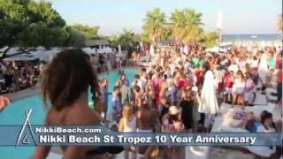 Nikki Beach St Tropez 10 Year Aninversary