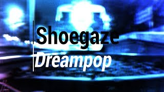 ShoegazeDreampop Compilation