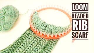 How To Loom Knit A Beaded Rib Stitch Scarf / Cowl (DIY Tutorial)